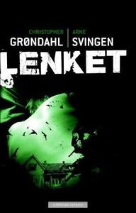 Lenket (ebok) av Christopher Grøndahl, Arne S