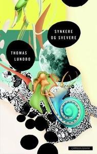 Synkere og svevere (ebok) av Thomas Lundbo