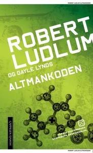 Altmankoden (ebok) av Robert Ludlum, Gayle Ly