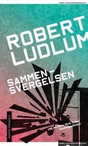 Sammensvergelsen (ebok) av Robert Ludlum