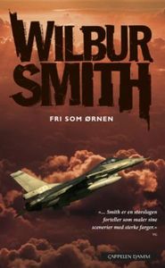 Fri som ørnen (ebok) av Wilbur Smith