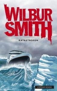 Katastrofen (ebok) av Wilbur Smith
