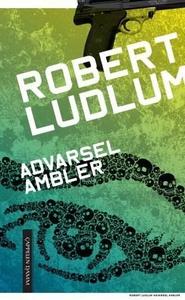Advarsel: Ambler (ebok) av Robert Ludlum