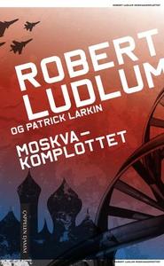 Moskvakomplottet (ebok) av Robert Ludlum, Pat