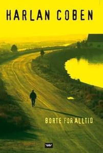 Borte for alltid (ebok) av Harlan Coben