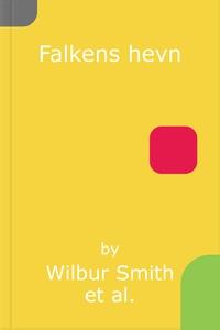 Falkens hevn (ebok) av Wilbur Smith