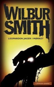 Leoparden jager i mørket (ebok) av Wilbur Smi