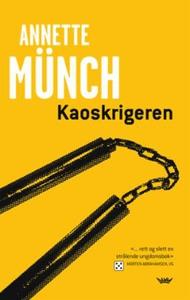 Kaoskrigeren (ebok) av Annette Münch