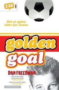 Golden goal (ebok) av Dan Freedman