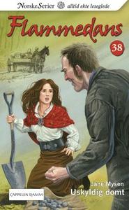 Uskyldig dømt (ebok) av Jane Mysen