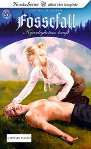 Kjærlighetens kraft (ebok) av Jorunn Johansen