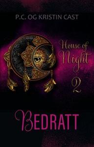 Bedratt (ebok) av P.C. Cast, Kristin Cast