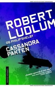 Cassandrapakten (ebok) av Robert Ludlum, Phil