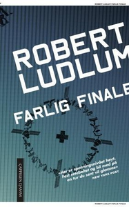 Farlig finale (ebok) av Robert Ludlum