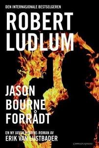 Jason Bourne forrådt (ebok) av Eric Van Lustb