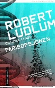 Parisopsjonen (ebok) av Robert Ludlum, Gayle