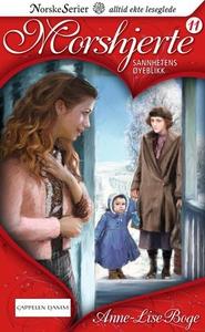 Sannhetens øyeblikk (ebok) av Anne-Lise Boge