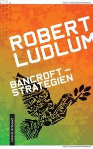 Bancroftstrategien (ebok) av Robert Ludlum