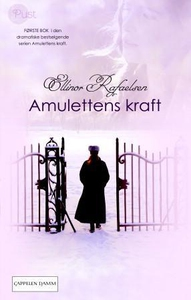 Amulettens kraft 1 (ebok) av Ellinor Rafaelse