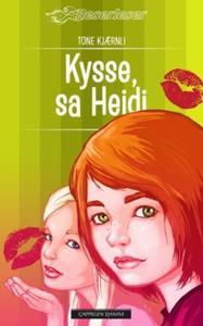 Kysse, sa Heidi (ebok) av Tone Kjærnli