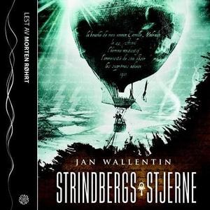 Strindbergs stjerne (lydbok) av Jan Wallentin