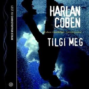 Tilgi meg (lydbok) av Harlan Coben
