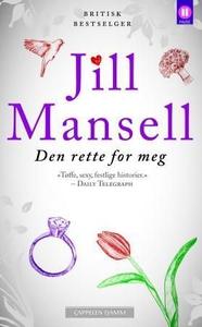 Den rette for meg (ebok) av Jill Mansell