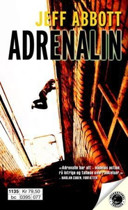 Adrenalin (ebok) av Jeff Abbott