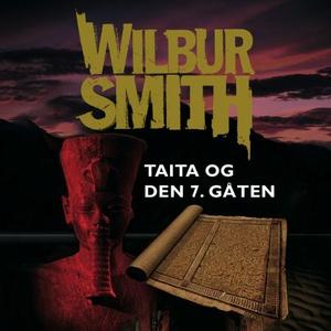 Taita og den 7. gåten (lydbok) av Wilbur Smit