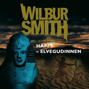 Hapi (lydbok) av Wilbur Smith
