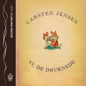 Vi, de druknede (lydbok) av Carsten Jensen