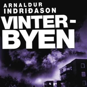 Vinterbyen (lydbok) av Arnaldur Indriðason, I