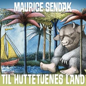 Til huttetuenes land (lydbok) av Maurice Send