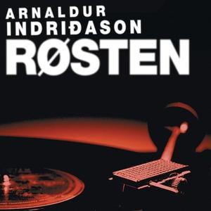 Røsten (lydbok) av Arnaldur Indriðason, Indri