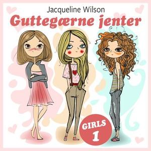 Guttegærne jenter (lydbok) av Jacqueline Wils