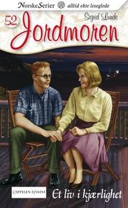 Et liv i kjærlighet (ebok) av Sigrid Lunde