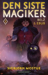 Den siste magiker 2 (ebok) av Sigbjørn Mostue