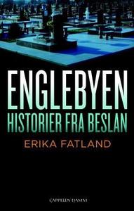 Englebyen (ebok) av Erika Fatland
