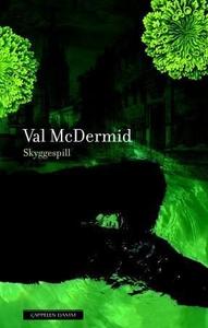 Skyggespill (ebok) av Val McDermid