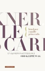 Bruckner, Camille, Prins Carlo (ebok) av Odd