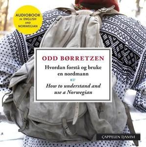 Hvordan forstå og bruke en nordmann = How to