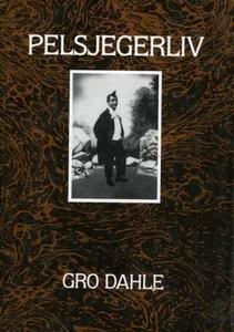 Pelsjegerliv (ebok) av Gro Dahle