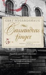 Cassandras finger (ebok) av Gert Nygårdshaug
