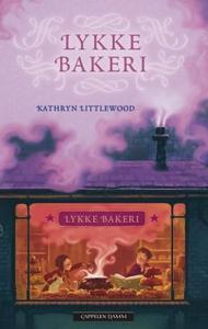Lykke bakeri (ebok) av Kathryn Littlewood