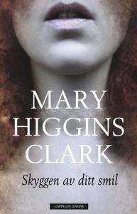 Skyggen av ditt smil (ebok) av Mary Higgins C