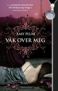 Våk over meg (ebok) av Amy Plum
