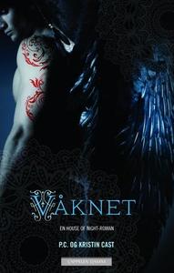 Våknet (ebok) av P.C. Cast, Kristin Cast
