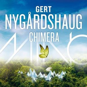 Chimera (lydbok) av Gert Nygårdshaug