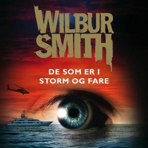 De som er i storm og fare (lydbok) av Wilbur