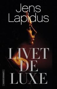 Livet deluxe (ebok) av Jens Lapidus